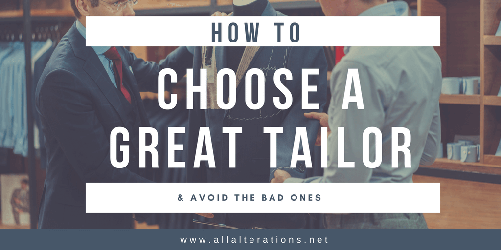 Choose a great tailor